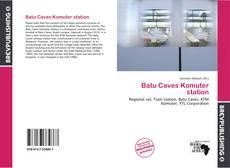 Обложка Batu Caves Komuter station