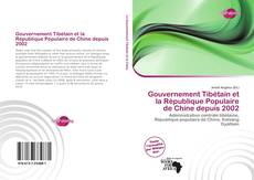 Capa do livro de Gouvernement Tibétain et la République Populaire de Chine depuis 2002