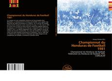 Championnat du Honduras de Football 1981的封面