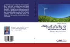 Bookcover of Adoption of technology and Innovation among SHG Women Beneficiaries
