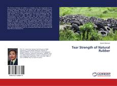Bookcover of Tear Strength of Natural Rubber
