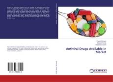 Bookcover of Antiviral Drugs Available in Market