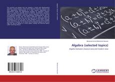 Bookcover of Algebra (selected topics)