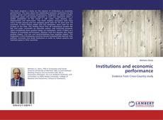 Portada del libro de Institutions and economic performance