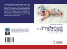Borítókép a  Maternal Experiences In Caring For Their Neonates In Two Communities - hoz