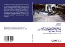 Capa do livro de Artificial Intelligence in Abrasive Jet Machining and CFD Simulation
