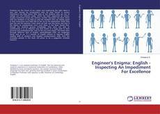 Bookcover of Engineer's Enigma: English - Inspecting An Impediment For Excellence