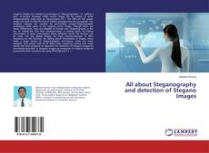 Copertina di All about Steganography and detection of Stegano Images