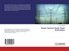 Couverture de Power System Static State Estimation