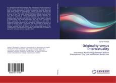 Bookcover of Originality versus Intertextuality
