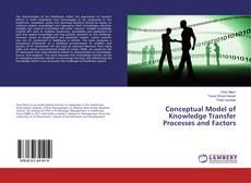Borítókép a  Conceptual Model of Knowledge Transfer Processes and Factors - hoz