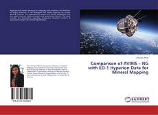 Portada del libro de Comparison of AVIRIS – NG with EO-1 Hyperion Data for Mineral Mapping