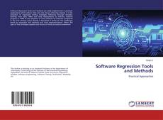Bookcover of Software Regression Tools and Methods