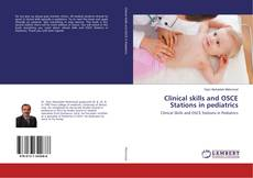 Buchcover von Clinical skills and OSCE Stations in pediatrics