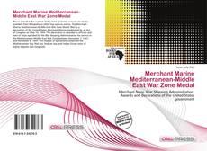 Couverture de Merchant Marine Mediterranean-Middle East War Zone Medal
