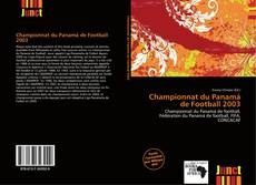 Bookcover of Championnat du Panamá de Football 2003