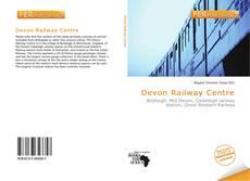 Bookcover of Devon Railway Centre