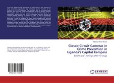 Обложка Closed Circuit Cameras in Crime Prevention in Uganda's Capital Kampala