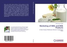 Bookcover of Marketing of Milk and Milk Products