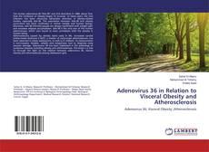 Обложка Adenovirus 36 in Relation to Visceral Obesity and Atherosclerosis