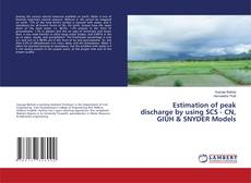 Buchcover von Estimation of peak discharge by using SCS - CN, GIUH & SNYDER Models