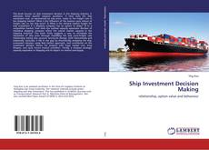 Bookcover of Ship Investment Decision Making
