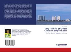 Bookcover of Early Pictures of Global Climate Change Impact