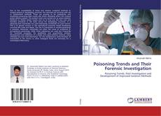 Bookcover of Poisoning Trends and Their Forensic Investigation