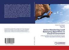Обложка Active Monitoring Load Balancing Algorithms in Cloud Environment