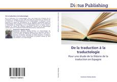 Bookcover of De la traduction à la traductologie