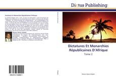Dictatures Et Monarchies Républicaines D'Afrique的封面