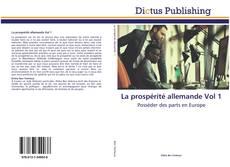 La prospérité allemande Vol 1 kitap kapağı
