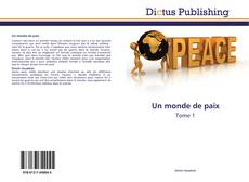 Bookcover of Un monde de paix