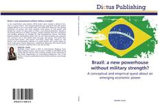 Buchcover von Brazil: a new powerhouse without military strength?