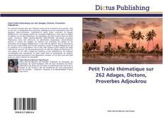 Обложка Petit Traité thématique sur 262 Adages, Dictons, Proverbes Adjoukrou