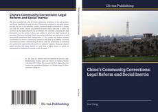 Buchcover von China's Community Corrections: Legal Reform and Social Inertia