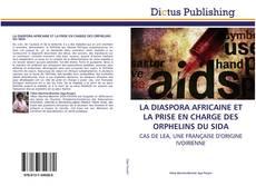 Обложка LA DIASPORA AFRICAINE ET LA PRISE EN CHARGE DES ORPHELINS DU SIDA