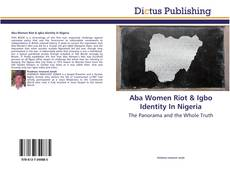 Bookcover of Aba Women Riot & Igbo Identity In Nigeria