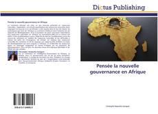 Bookcover of Pensée la nouvelle gouvernance en Afrique