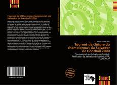 Portada del libro de Tournoi de clôture du championnat du Salvador de Football 2000