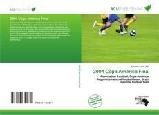 Bookcover of 2004 Copa América Final