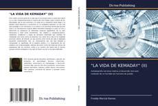 """Borítókép a  """"LA VIDA DE KEMADAY"""" (II) - hoz"""