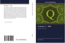 Bookcover of Q-drops 1 - 999