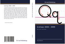 Bookcover of Q-drops 3000 - 3999