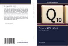 Bookcover of Q-drops 4000 - 4949