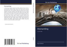 Bookcover of Dismantling