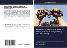 Perception about the Role of Politicians in Strengthening of Democracy kitap kapağı