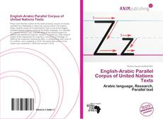 Bookcover of English-Arabic Parallel Corpus of United Nations Texts