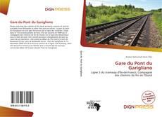 Bookcover of Gare du Pont du Garigliano