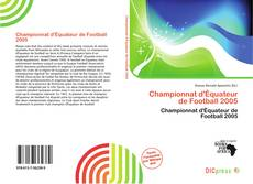 Bookcover of Championnat d'Équateur de Football 2005